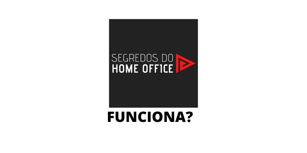 segredos do home office 2020