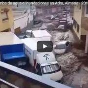 Top de videos de las inundaciones en Adra, Almería, Granada, Albuñol por lluvias el 7 de Septiembre 2015