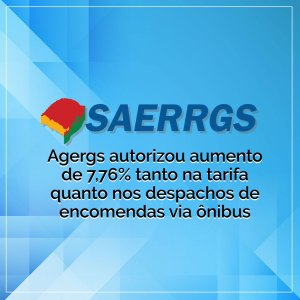 Agergs autorizou aumento de 7,76% tanto na tarifa quanto nos despachos de encomendas via ônibus