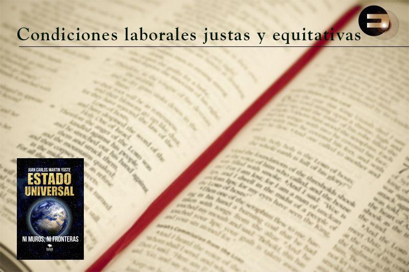Condiciones Laborales Justas y equitativas para todos