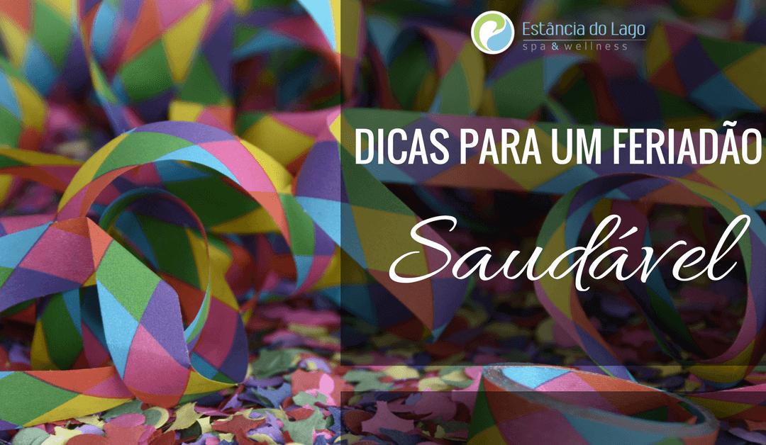 DICAS PARA UM FERIADÃO SAUDÁVEL