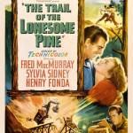 Amor e Ódio na Floresta (The Trail of Lonesome Pine/ 1936)