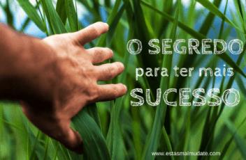 segredo-para-mais-sucesso
