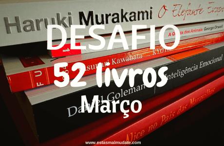 Desafio 52 livros - Março