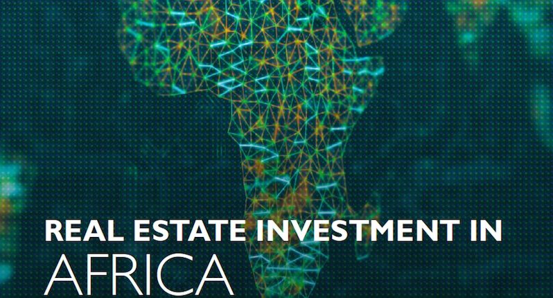 Real Estate Investment In Africa: Is the honeymoon over?