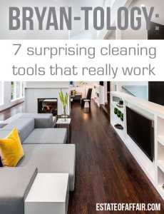 7 surprising cleaning tools that actually work bryantology