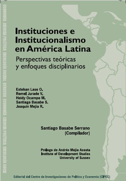 Instituciones e Institucionalismo en América Latina
