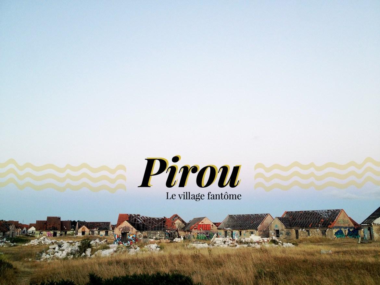 Pirou, le village fantôme