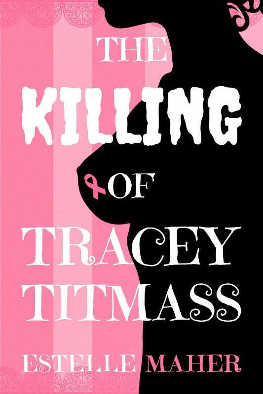 The Killing of Tracey Titmass