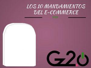 gz2puntocero-mandamientos-ecommerce-2