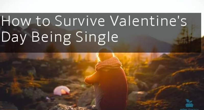 Advice on How to Survive Valentine's Day being Single