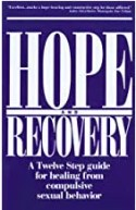 hope 12 step twelve step therapist recommended reading self help sex addiction sexual compulsions