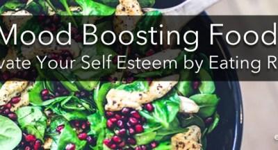 Mood Boosting Foods: Food and Self Esteem