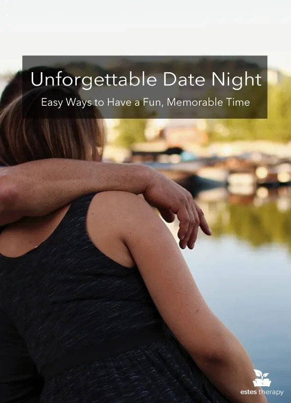 Date Night Advice: Make Date Night Unforgettable. Learn how to be a GREAT date. | via @EstesTherapy #dating #datingadvice #datingtips