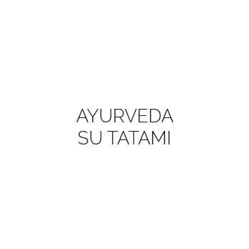 AYURVEDA SU TATAMI