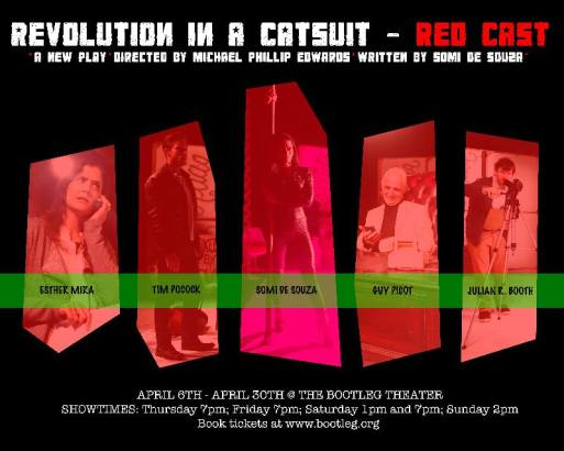 "World Premiere of ""Revolution In A Catsuit"" at The Bootleg Theater in Los Angeles, CA. Spring, 2017"