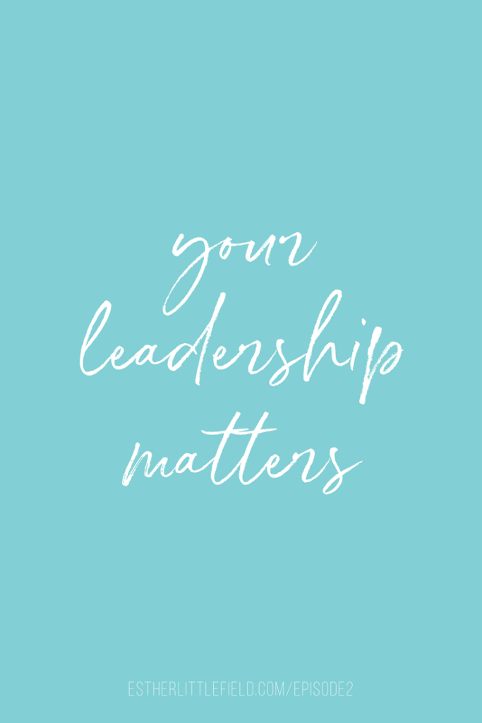 Your Leadership Matters