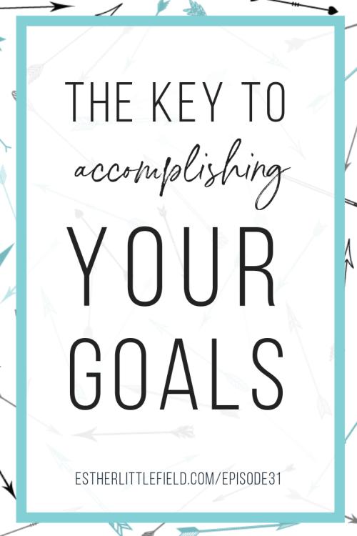 key to accomplish goal, habits, setting habits, creating habits