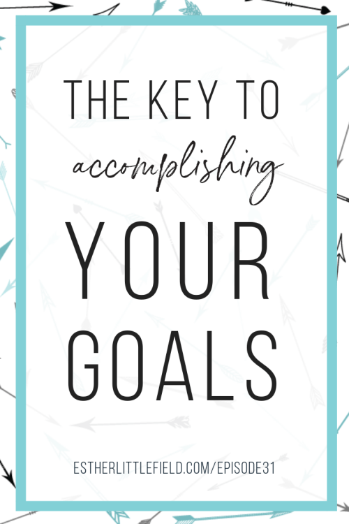 key to accomplish goal, habits, setting habits, creating habits