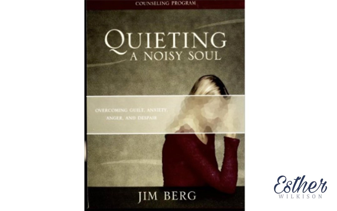 Weekend Resource Review: Quieting a Noisy Soul