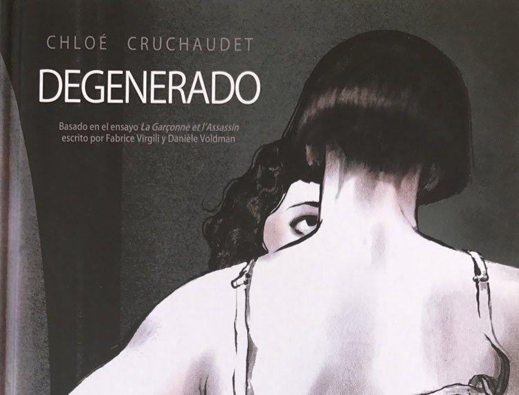 Degenerado, la galardonada novela gráfica de Chloé Cruchaudet