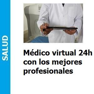 Médico virtual 24h con los mejores profesionales, Médico virtual 24h con los mejores profesionales