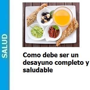 Como debe ser un desayuno completo y saludable