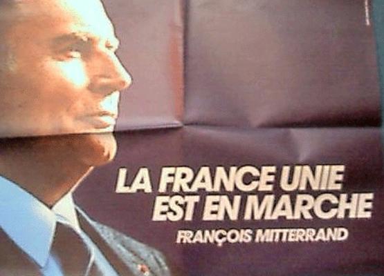 Francia Unida esta en Marcha – Mitterrand