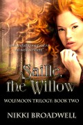 Saille, the Willow