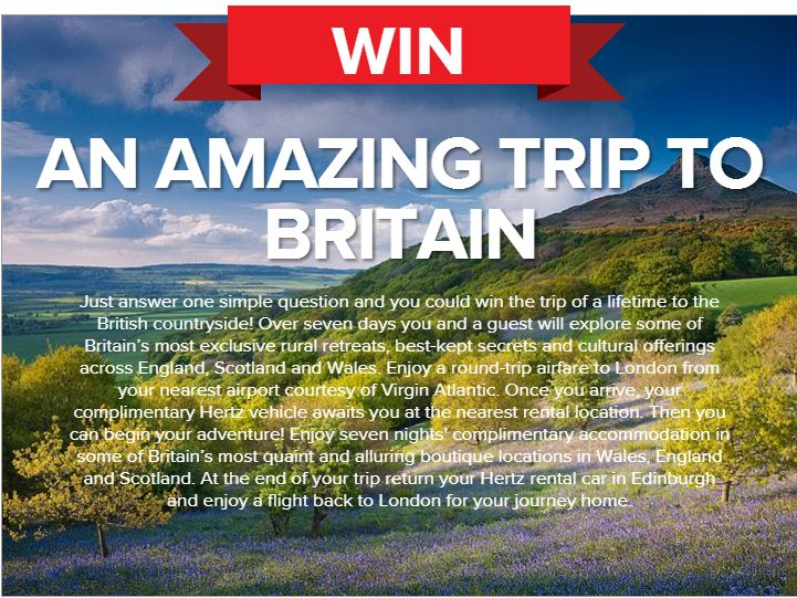 Win a 7-day trip through the countryside of England, Scotland and Wales.