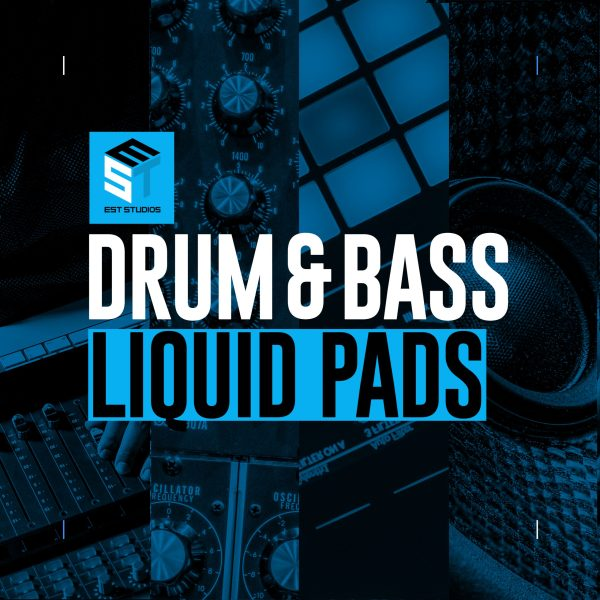 Liquid Drum & Bass Pads