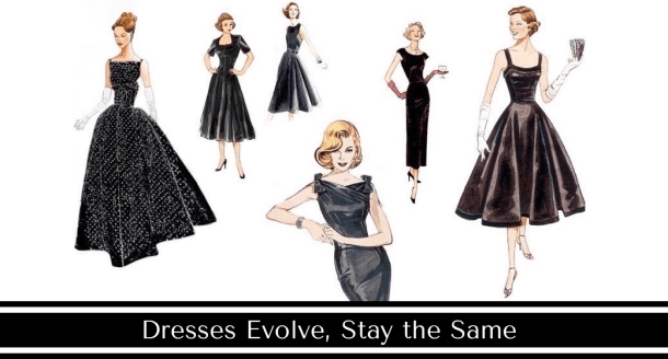 Dresses Evolve Stay the Same