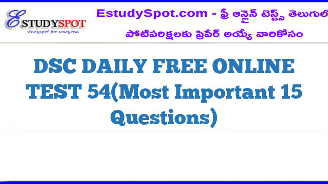 DSC DAILY FREE ONLINE TEST 54(Most Important 15 Questions)