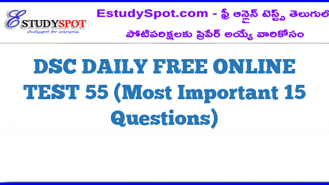 DSC DAILY FREE ONLINE TEST 55 (Most Important 15 Questions)