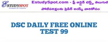 DSC DAILY FREE ONLINE TEST 99