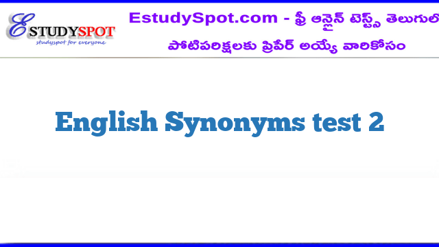 English Synonyms test 2