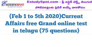 (Feb 1 to 5th 2020)Current Affairs free Grand online test in telugu (75 questions)
