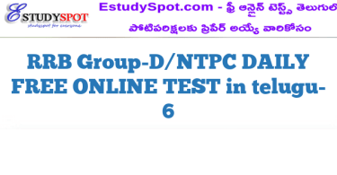 RRB Group-D/NTPC DAILY FREE ONLINE TEST in telugu- 6