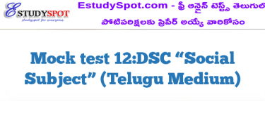 "Mock test 12:DSC ""Social Subject"" (Telugu Medium)"