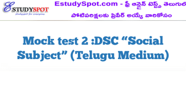 "Mock test 2 :DSC ""Social Subject"" (Telugu Medium)"