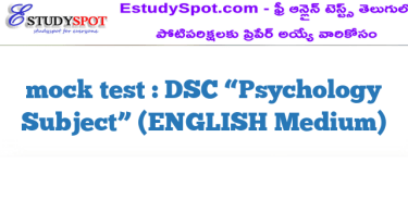 "mock test  : DSC ""Psychology  Subject"" (ENGLISH Medium)"