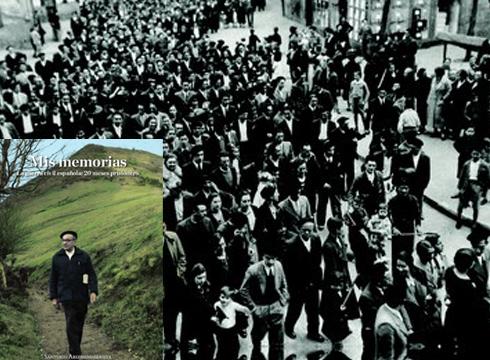 """Santiago Arizmendiarrietaren """"Memorias. La guerra civil española: 20 meses prisionero"""" liburua aurkeztuko da gaur"""