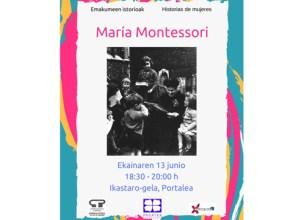 Maria de Montessori-ren gaineko saioa antolatu du Pagatxak gaurko