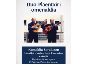 Duo Plaentxiri omenaldia egingo zaio uztailaren 25ean Soraluzen