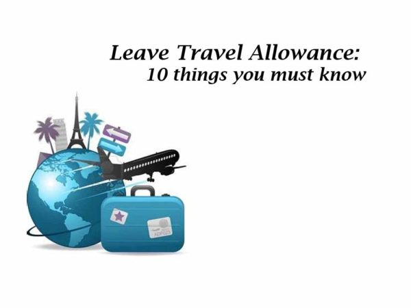 leave-travel-allowance-10-things-you-must-know