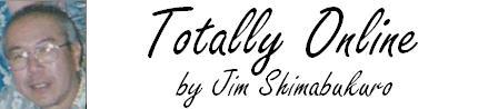 Totally Online, by Jim Shimabukuro