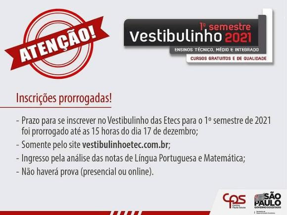 Prorrogação do prazo de inscrição para o Vestibulinho da Etec, até as 15h do dia 17 de Dezembro.