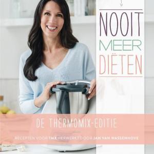 Nooit meer Diëten, de Thermomix-editie
