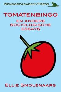 Social Sciences - Tomatenbingo en andere sociologische essays