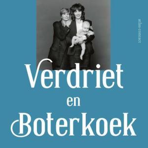 Verdriet en boterkoek - Margalith Kleijwegt - eBook (9789045042114)